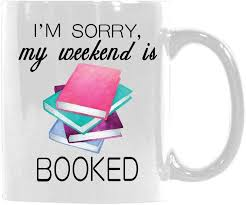 com funny quotes i m sorry my weekend is booked funny