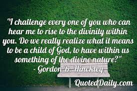 gordon b hinckley quote daily quotes