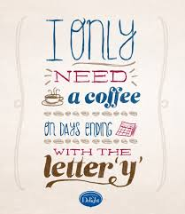 quotes about afternoon coffee quotes