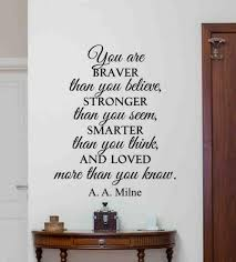 A A Milne Quote Wall Decal Sign You Are Braver Than You Etsy