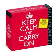 keep calm and carry on quotes desk calendar com