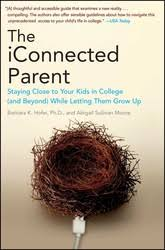 The iConnected Parent | Book by Barbara K. Hofer, Abigail Sullivan Moore |  Official Publisher Page | Simon & Schuster