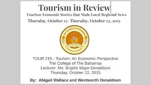 WEELKLY TOURISM IN REVIEW by Abigail Wallace