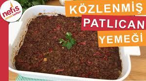 Közlenmiş Patlıcan Yemeği Tarifi - Fırın Yemekleri - Nefis Yemek Tarifleri  - YouTube