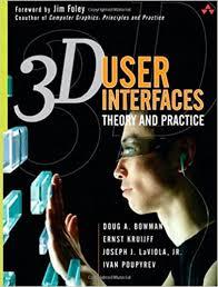 3D User Interfaces: Theory and Practice: Amazon.it: Kruijff, Ernst,  LaViola, Joseph J., Jr., Poupyrev, Ivan, Bowman, Doug A.: Libri in altre  lingue