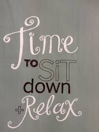 take time to relax quotes quotesgram