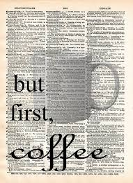 coffee art print but first coffee quote coffee quote art print