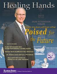 Healing Hands Fall 2014 by K-State College of Veterinary Medicine - issuu
