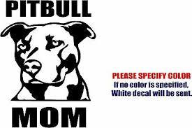 Vinyl Decal Sticker Pitbull Mom Dog Car Truck Bumper Window Laptop Jdm Fun 7 Ebay