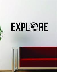 Explore V2 Quote Decal Sticker Wall Vinyl Art Decor Home Adventure Wan Boop Decals