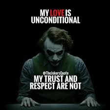 trust and respect are earned then observed closely there are