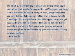 quotes about you and your best friend drifting apart top you