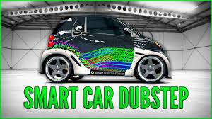 Forza 4 Smart Car Dubstep Youtube