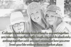 missing quotes for friends in college quotesta