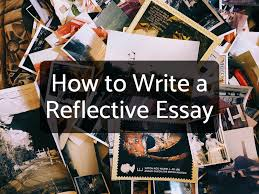 How to Write a Reflective Essay With Sample Essays - Owlcation - Education