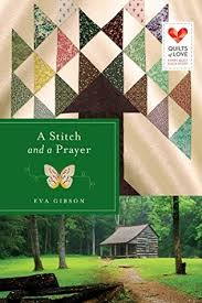 A Stitch and a Prayer (Quilts of Love, #18) by Eva Gibson