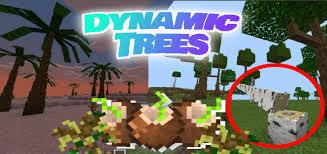 Dynamic Trees Addon Minecraft Pe Mods Addons