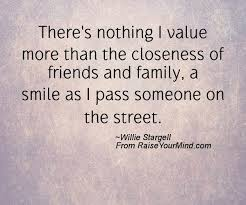 happiness quotes there s nothing i value more than the closeness