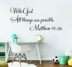 With God All Things Are Possible Quote Wall Decal Bedroom Living Room Bible Verse Matthew 19 26 Religion Quote Wall Decal Wall Stickers Aliexpress