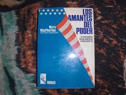 Los Amantes Del Poder Myra Macpherson - Bs. 510.000,00 en Mercado ...