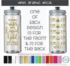 Turning Water Into Liquid Gold For Water Bottles Tumblers To Measure Water Intake Vinyl Graphic Decal Vinyl Graphic Decal By Shop Vinyl Design Shop Vinyl Design