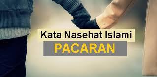 kata nasehat islami tentang pacaran dalam pandangan islam
