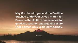"""ted nugent quote """" god be you and the devil be crushed"""