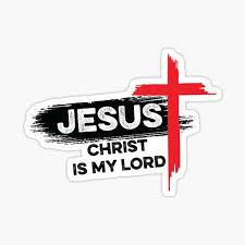 Jesus Is Lord Stickers Redbubble