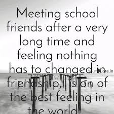 meeting school friends af quotes writings by mohammad hasan