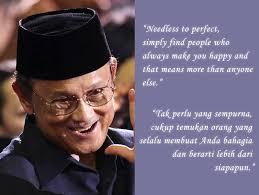 kata mutiara dari bapak bj habibie inspirasi untuk semua