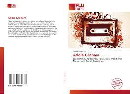 Addie Graham, 978-613-5-73280-1, 6135732803 ,9786135732801