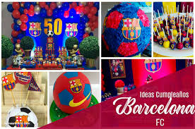 Ideas Decoracion Fiesta De Futbol Barcelona Fc
