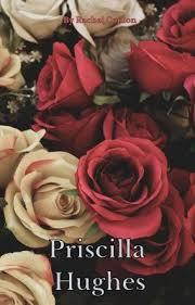 Priscilla Hughes - New Girl in Town - Wattpad