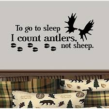 Decal To Go To Sleep I Count Antlers Not Sheep Moose 1 Wall Decal 13 X 28 Walmart Com Walmart Com