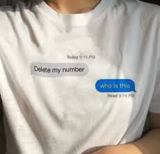 delete my number who is this quotes funny t shirt women summer