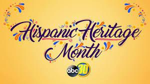 Hispanic Heritage Month - ABC30 Fresno
