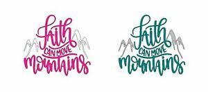 Faith Can Move Mountains Car Cup Sticker Decal God Jesus Salvation Hope Love Ebay