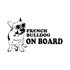 French Bulldog On Board Car Sticker Vinyl Decal Everything Pets And More