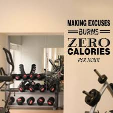 Fitness Wall Decals Gym Exercise Making Excuses Burns Zero Calories Jeyfel