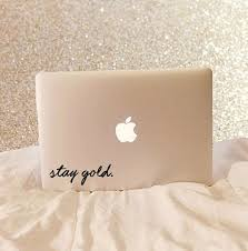 Stay Gold Stay Gold Decal Stay Gold Sticker Stay Gold Etsy In 2020 Laptop Decal Laptop Stickers Macbook Stickers