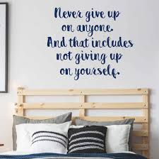never give up motivational quote vinyl decor wall decal