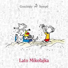 """Lato Mikołajka"""" - letnio-wakacyjne opowiadania dla dzieci   Nasze ..."""