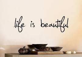 Life Is Beautiful Wall Decal Diy Home Decor Quote Wall Decal Etsy