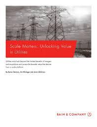 Scale Matters: Unlocking Value in Utilities