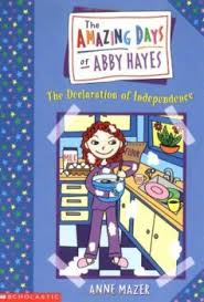 Amazing Days of Abby Hayes – Read It and Rate It – Huntley Area Public  Library