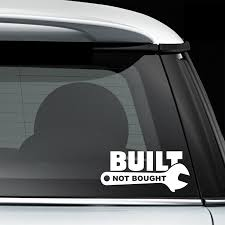 Built Not Bought Crescent Wrench Car Tuning Window Decal Bumper Sticker Rear Window Car Sticker Car Stickers Aliexpress