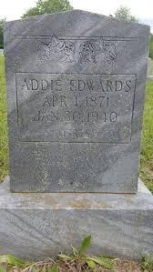 Addie Adaline Hughes Edwards (1871-1940) - Find A Grave Memorial