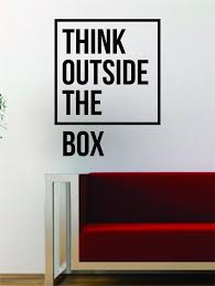 Think Outside The Boxwall Decal Decor Decoration Vinyl Sticker Etsy