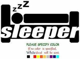 Sleeper Funny Vinyl Decal Sticker Car Window Laptop Tablet Truck Netbook 12 Ebay