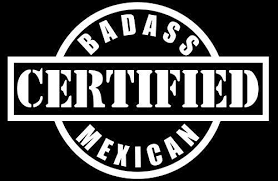 Certified Badass Mexican Union Worker Laborer Hispanic Hard Hat Mexico Funny Decals Funny Stickers Welders